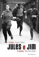 Jules e Jim - O Romance , o Roteiro