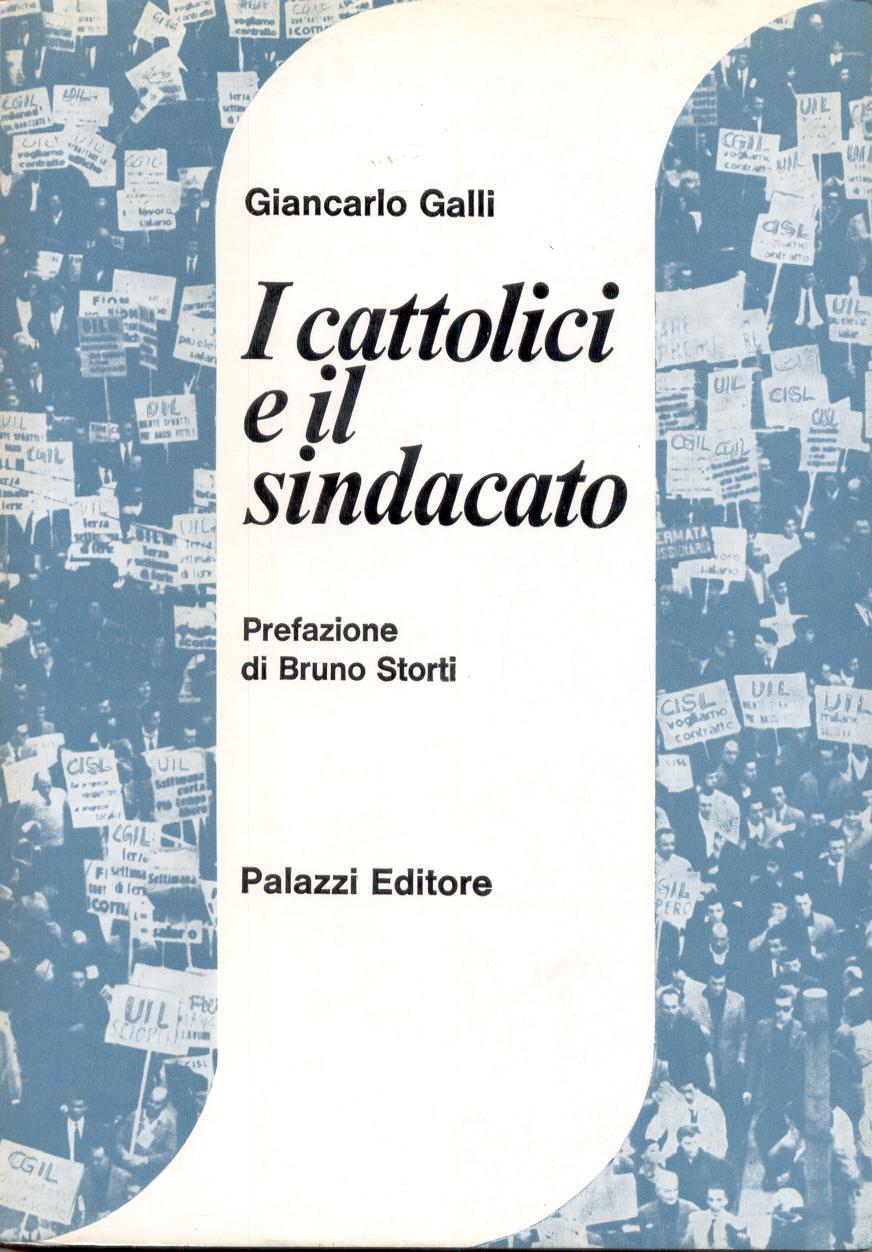 I cattolici e il sindacato
