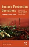 Surface Production Operations, Volume 1, Third Edition