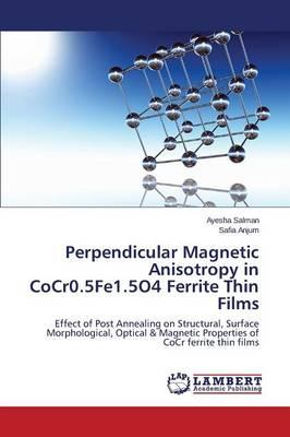 Perpendicular Magnetic Anisotropy in CoCr0.5Fe1.5O4 Ferrite Thin Films