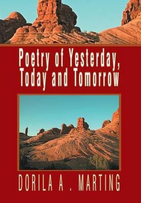 Poetry of Yesterday, Today and Tomorrow