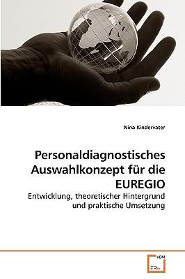 Personaldiagnostisches Auswahlkonzept für die EUREGIO