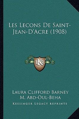Les Lecons de Saint-Jean-D'Acre (1908)