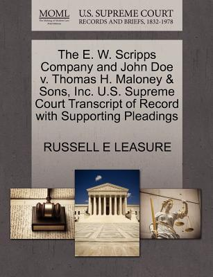 The E. W. Scripps Company and John Doe V. Thomas H. Maloney & Sons, Inc. U.S. Supreme Court Transcript of Record with Supporting Pleadings