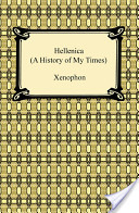 Hellenica (a History of My Times)