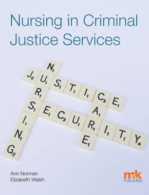 Nursing in Criminal Justice Services