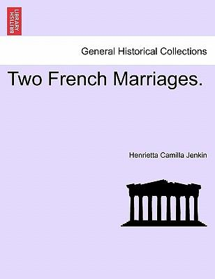 Two French Marriages. Vol. III
