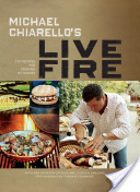 Michael Chiarello's Live Fire