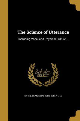 SCIENCE OF UTTERANCE