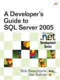 A Developer's Guide to SQL Server 2005