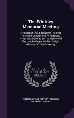The Whitney Memorial Meeting