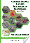 Common Spiders and Other Arachnids of The Gambia, West Africa