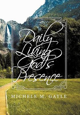 Daily Living God's Presence