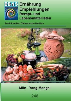 Ernährung - TCM - Milz - Yang Mangel