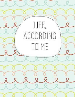 Life, According to Me