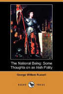 The National Being: Some Thoughts on an Irish Polity (Dodo Press)