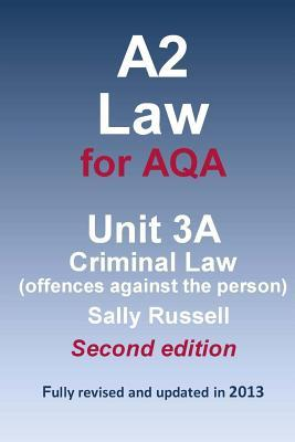 A2 Law for Aqa Unit 3a Criminal Law