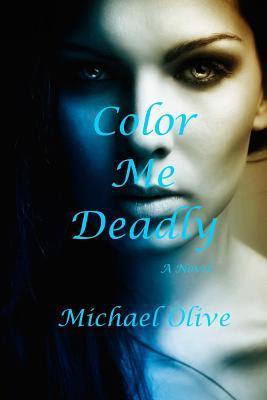 Color Me Deadly