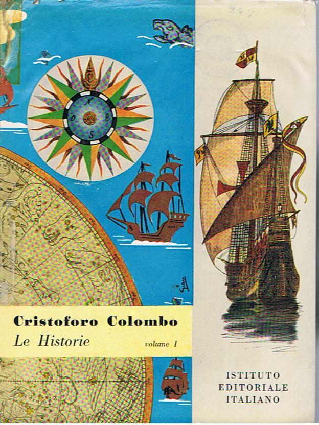 Le historie della vita e dei fatti di Cristoforo Colombo - vol.1