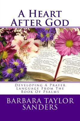 A Heart After God