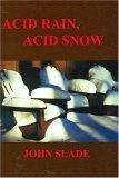 Acid Rain, Acid Snow
