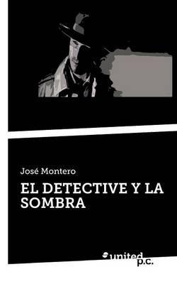 EL DETECTIVE Y LA SOMBRA