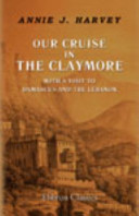 Our Cruise in the Claymore, with a Visit to Damascus and the Lebanon