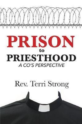 Prison to Priesthood