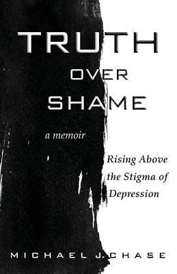 Truth Over Shame