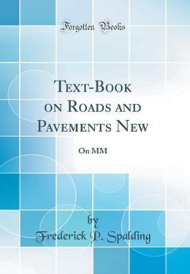 Text-Book on Roads and Pavements New