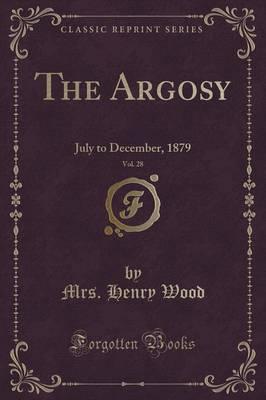The Argosy, Vol. 28