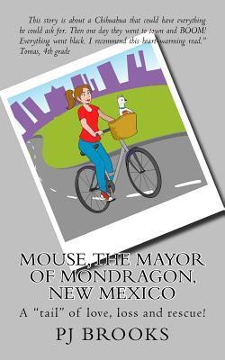 Mouse, the Mayor of Mondragon, New Mexico