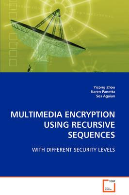 MULTIMEDIA ENCRYPTION USING RECURSIVE SEQUENCES