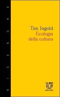 Ecologia della cultura