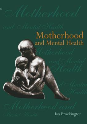 Motherhood and Mental Health