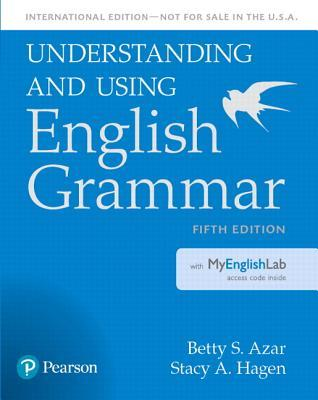 Understanding and Using English Grammar, Sb With Myenglishlab - International Edition