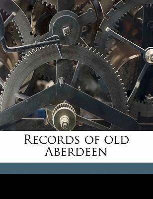 Records of Old Aberdeen