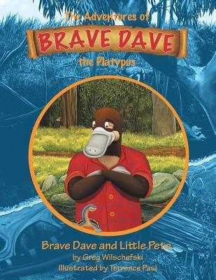 Brave Dave and Little Pete