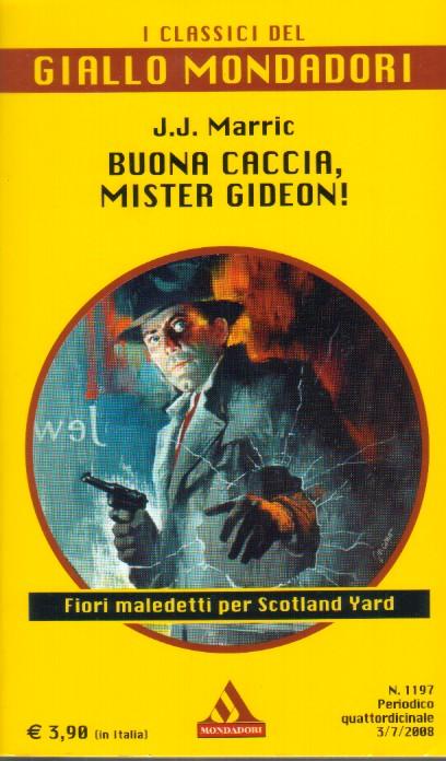 Buona caccia, Mister Gideon!