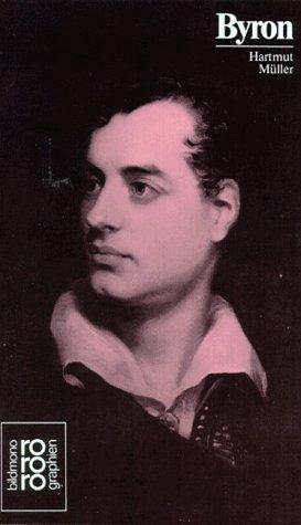 Lord Byron in Selbstzeugnissen und Bilddokumenten