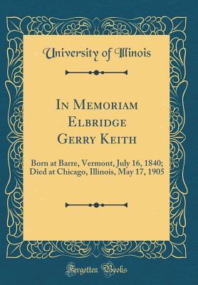In Memoriam Elbridge Gerry Keith