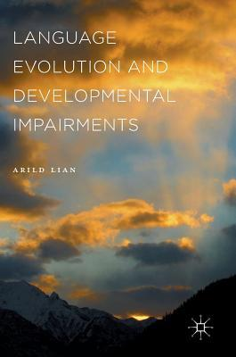 Language Evolution and Developmental Impairments