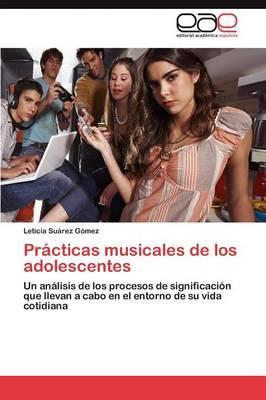 Prácticas musicales de los adolescentes
