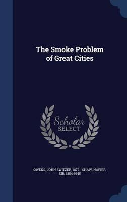 The Smoke Problem of Great Cities