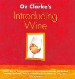 Oz Clarke's Introducing Wine