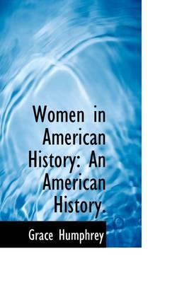 Women in American History an American History.