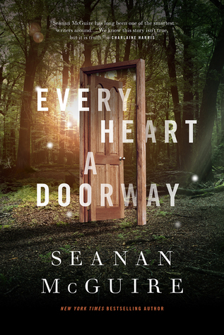 Every Heart a Doorwa...