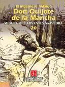 El Ingenioso Hidalgo Don Quijote de la Mancha, 18