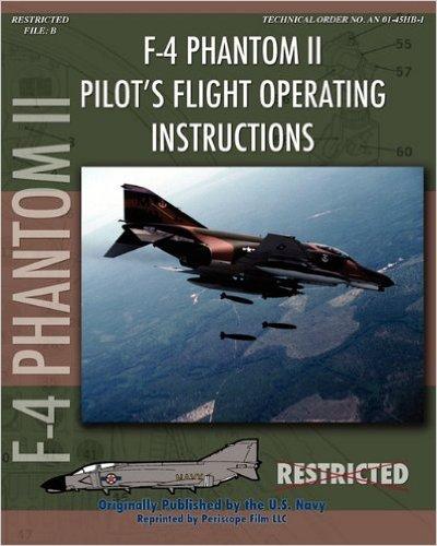 F-4 Phantom II Pilot's Flight Operating Manual