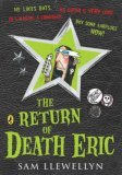 The Return of Death Eric